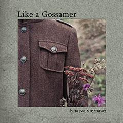 Like a Gossamer