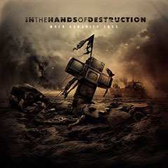 IN THE HANDS OF DESTRUCTION