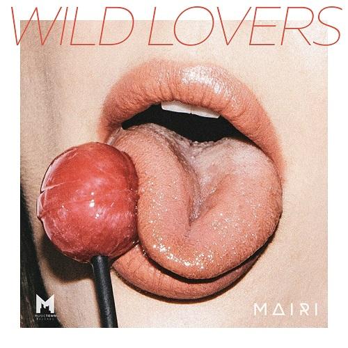MAIRI - Wild Lovers